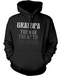 the man myth legend hoodies for grandpa christmas gifts ideas for gran