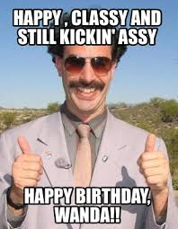 Classy Meme - meme maker happy classy and still kickin assy happy birthday wanda