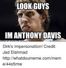 Anthony Meme - look guys im anthony davis meme com abat bn facel book whatio bro