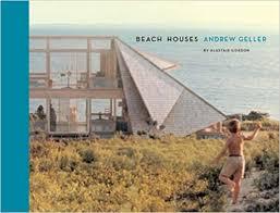 beach houses beach houses andrew geller alastair gordon 9781616892371 amazon