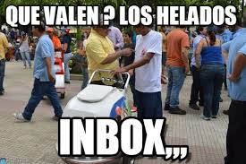 Inbox Meme - que valen los helados heladero inbox meme on memegen