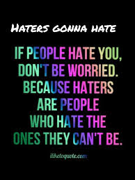Myhotcomments Love Quotes by Quotes About All My Haters 43 Quotes