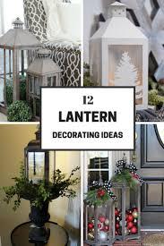 25 Unique Apartment Holiday Decor Ideas On Pinterest Apartment by 25 Unique Decorative Lanterns Ideas On Pinterest Fall Lanterns