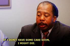 if i don t some cake soon i might die picture quotes