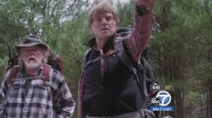 a walk in the woods robert redford nick nolte star in u0027a walk in the woods u0027 abc7 com