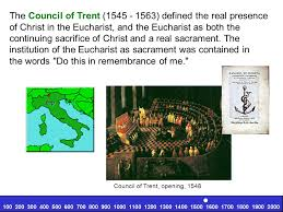 Council Of Trent Decree On The Eucharist The Eucharist The And Blood Of Jesus Ppt