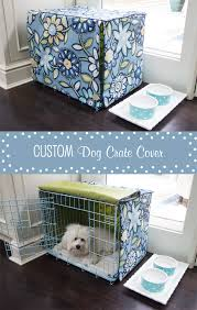 dog crate dog crate cover puppies pinterest crate custom dog crate cover made based on this tutorial http www