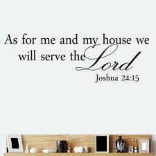 as for me and my house we will serve the lord religious quote wall as for me and my house we will serve the lord religious quote wall sticker