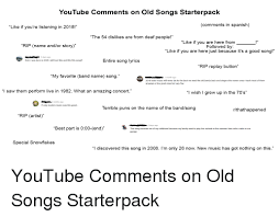 best part lyrics spanish youtube comments on old songs starterpack comments in spanish like