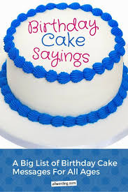 funny things to write on a birthday cake 1 cake birthday