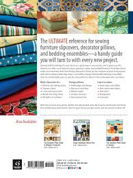 How To Make A Slipcover For A Sleeper Sofa by The Complete Photo Guide To Slipcovers Pillows And Bedding