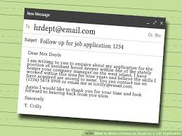 Emailing Resume For Job by How To Write A Follow Up Email For A Job Application 9 Steps