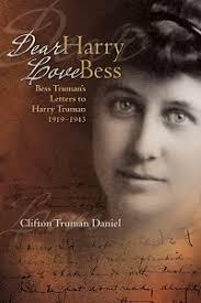 dear harry love bess bess truman u0027s letters to harry truman 1919