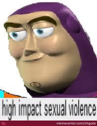Buzz Lightyear Memes - creepy buzz lightyear by ohgody meme center