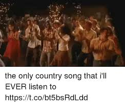 Funny Song Memes - 25 best memes about country song country song memes