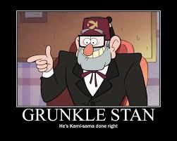 Stan Meme - grunkle stan motivational by cynical rarity on deviantart