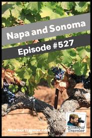 California travellers check images Travel to napa and sonoma california podcast jpg
