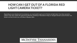 dispute red light camera ticket mcintyre thanasides can you fight a red light camera ticket