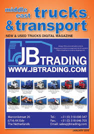 middle east trucks u0026 transport january 2016 edition by middle