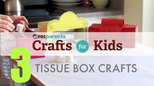 tissue box projects 3 crafts 1 material crafts for kids pbs