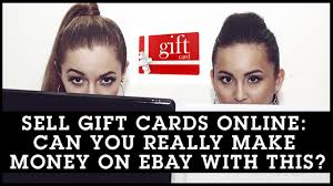 where can i sell gift cards in person sell gift cards online can you really make money on ebay with