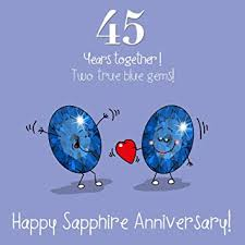 45 wedding anniversary 45th wedding anniversary greetings card sapphire anniversary