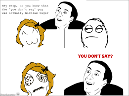 You Dont Say Meme - ragegenerator rage comic double you don t say