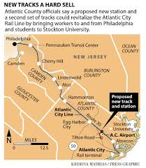 Atlantic City Map County Officials See Big Future For Atlantic City Train Nj