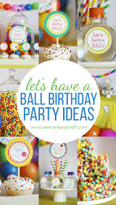 1st Birthday Halloween Party Ideas by Best 25 Ball Theme Party Ideas Only On Pinterest First Birthday