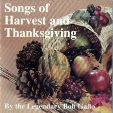songs of harvest and thanksgiving by bob gallo on apple