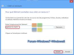 windows 8 raccourci bureau forum windows 7 et windows 8