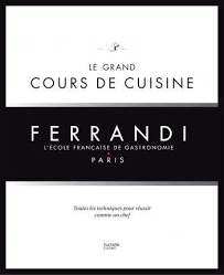 ecole de cuisine de le grand cours de cuisine ferrandi collectif 9782012318175