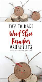 how to make wood slice reindeer ornaments repurposing junkie