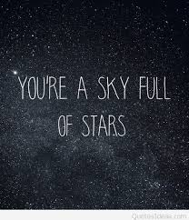 sky full of stars wallpaper with quote