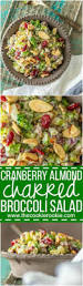 thanksgiving side salads cranberry almond charred broccoli salad the cookie rookie