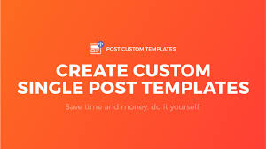 create single post template for wordpress no code works on any
