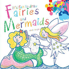 u0027s fun draw fairies mermaids mark bergin paperback
