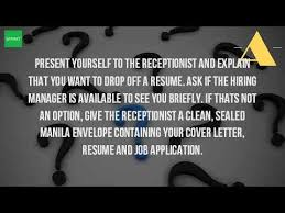 Resume And Job Application by What Do You Say When You Drop Off Your Resume Youtube