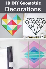 geometric home decor 10 diy geometric decorations for trendy home décor