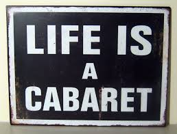 Home Decor Signs And Plaques Style Black And White Wall Plaque Sign U0027life Is A Cabaret U0027 U0027