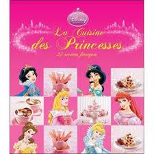 princesse cuisine disney princesses la cuisine des princesses disney collectif