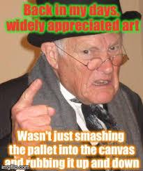 Modern Art Meme - modern art distorted reality imgflip