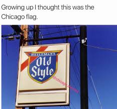 Chicagos Flag Old Style Beer On Twitter