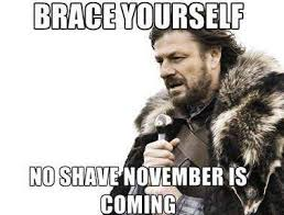 No Shave November Memes - photos no shave november memes pics beards moustaches heavy