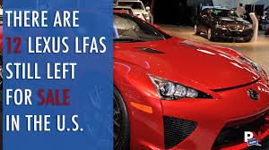 lexus lfa total sales there are actually still 12 lexus lfas still left for sale in the