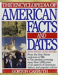 the encyclopedia of american facts and dates gorton carruth