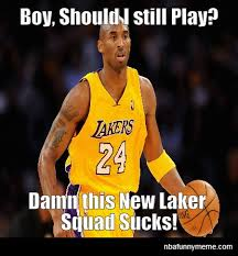 Kobe Bryant Memes - kobe bryant laments retiring http nbafunnymeme com nba