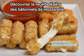 comment cuisiner la mozzarella la recette légère des bâtonnets de mozzarella