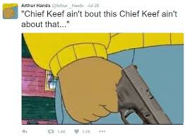 Chief Keef Memes - chief keef ain t bout this chief keef ain t about that arthur s