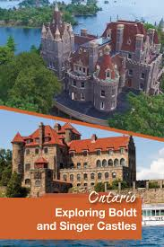 a tale of two castles in the thousand islands wandering wagars